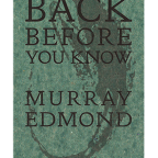 Book Review: Back Before You Know by Murray Edmonds