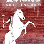 Book Review: Contents Under Pressure by Gail Ingram
